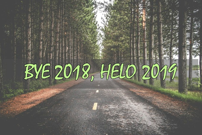 BYE 2018, HELO 2019