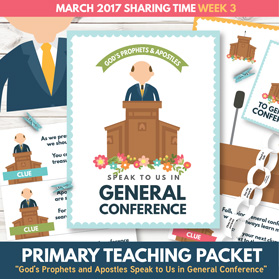 https://www.theredheadedhostess.com/product/primary-sharing-time-2017-gods-prophets-apostles-speak-us-general-conference-march-week-3/