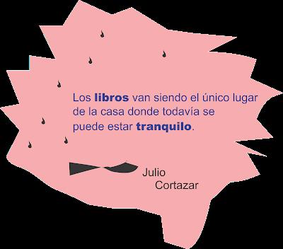Frase de cortazar sobre los libros