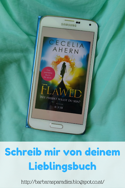 Schreib mir von deinem Lieblingsbuch #1 - Flawed von Cecelia Ahern