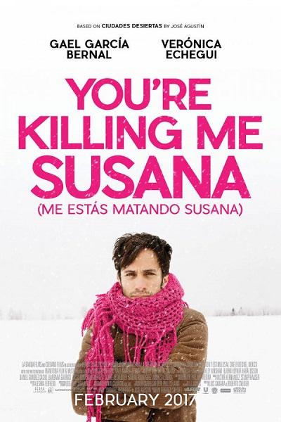 Film You're Killing Me Susana 2017 Bioskop