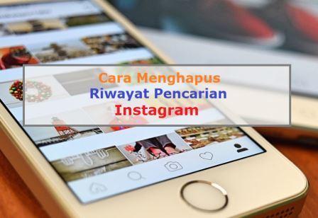 Cara Menghapus Riwayat Pencarian Instagram Sampai Kinclong