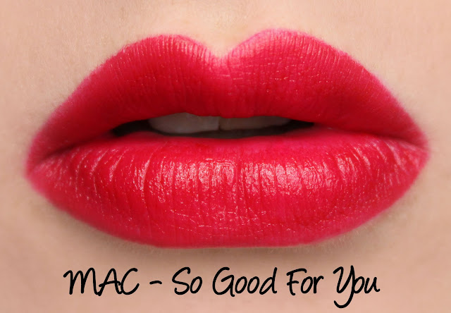 MAC So Good For You lipstick swatches & review