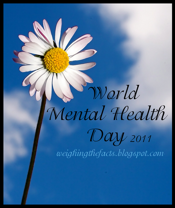 Weighing The Facts: World Mental Health Day 2011: Links ...