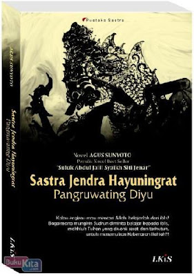 Sastra Jendra Hayuningrat Karya Agus Sunyoto