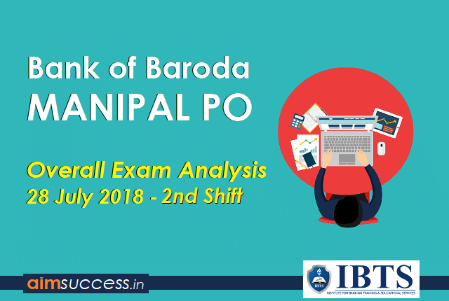 Bank of Baroda PO Exam Analysis 28 July 2018 - 2nd Shift