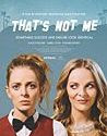 That`s Not Me (2017)