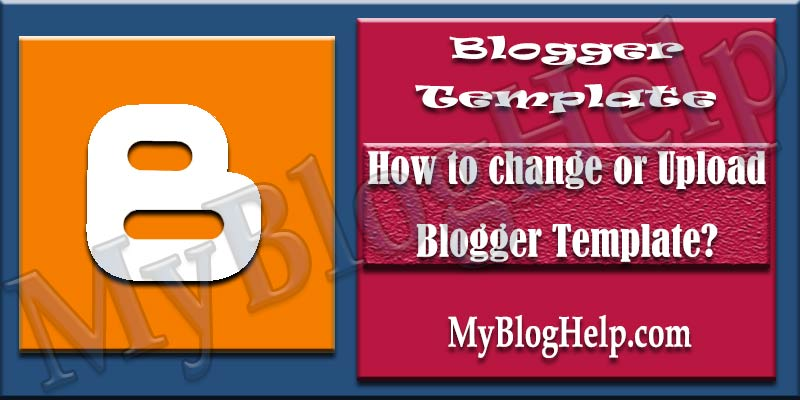 how to install upload custom blogger template in blogger blog