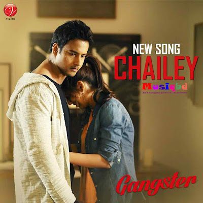 Chailey By Arindom, Maher Al Halabi-Gangster (2016) Kolkata Bengali Movie Mp3 Song Download
