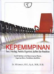 AJIBAYUSTORE  Judul : KEPEMIMPINAN Pengarang : Dr. Wirawan, MSL, Sp.A., M.M., M.Si Penerbit : Rajawali Pers