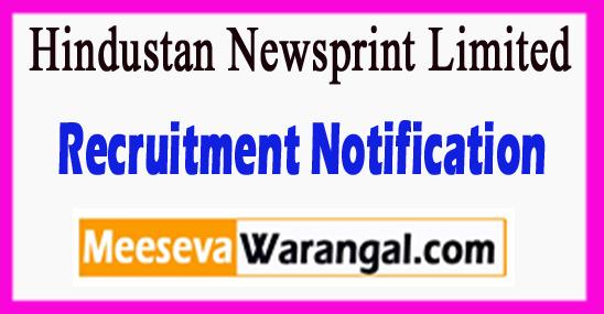 HNL Hindustan Newsprint Limited Recruitment Notification