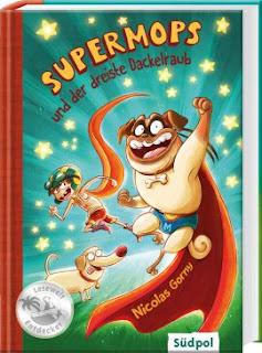 Cover von Nicolas Gorny - Supermops und der dreiste Dackelraub