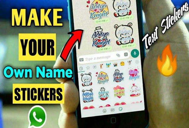How To Create Text Stickers Or Own Name Stickers On Whatsapp, Whatsapp Par Apne Name Ka Stickers Kaise Banaye