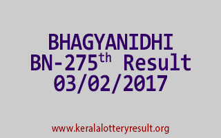 BHAGYANIDHI BN 275 Lottery Results 03-02-2017