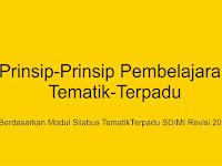 Prinsip-prinsip Pembelajaran Tematik-Terpadu Berdasarkan Modul Silabus TematikTerpadu SD/MI Revisi 2018