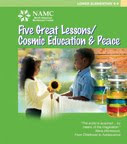NAMC montessori classroom curriculum ideas for earth day five great lessons cosmic education peace manual