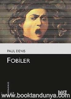 Paul Denis - Fobiler