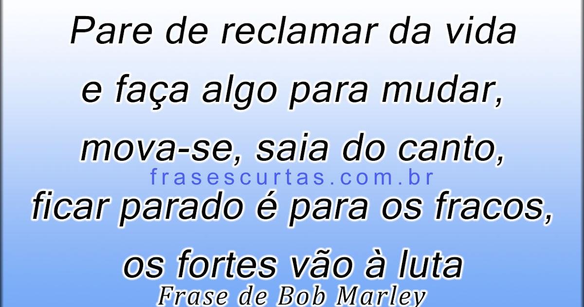 Frases E Textos De Bob Marley Frases Curtas
