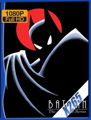 Batman: La Serie Animada (1992-1994) [1080p-x265] [Latino Dual] [GoogleDrive] TeslavoHD
