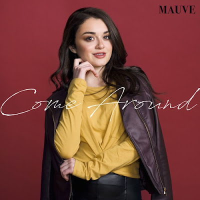 Mauve Drops New Single 'Come Around'