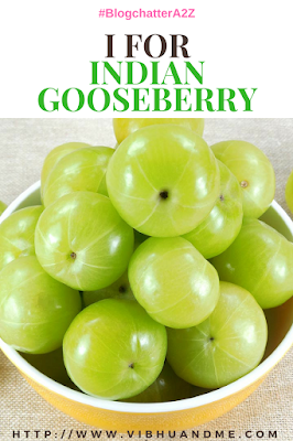 I For Indian Gooseberry - Vibhu & Me