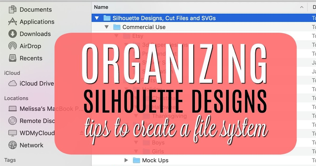 Organizing Silhouette Designs: How to Set Up a File System