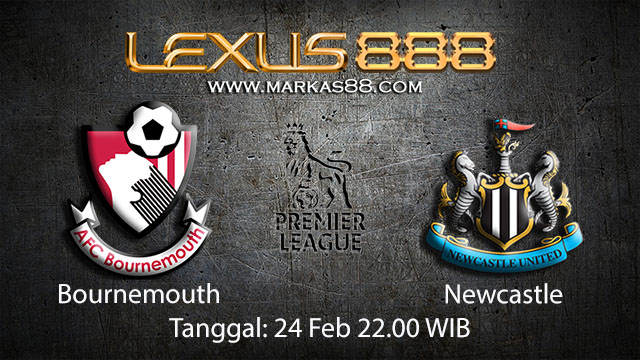 PREDIKSIBOLA - PREDIKSI TARUHAN BOLA BOURNEMOUTH VS NEWCASTLE 24 FEBRUARY 2018 (EPL)