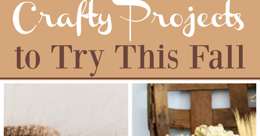 Crafty Projects to Try This Fall & Weekly Link Party
