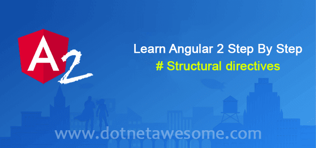 Angular 2 Structural directives