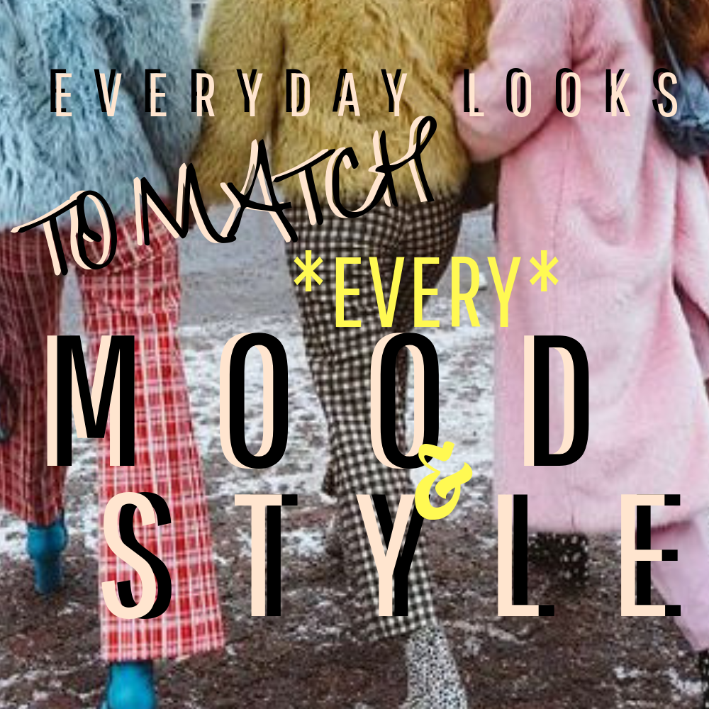 Style with Friends: Everyday Looks to Match Every Mood and Style