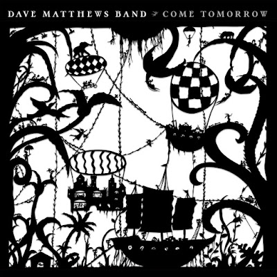 Come Tomorrow Dave Matthews Band Album