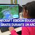 Minecraft Edición Educativa gratis durante un año. Después 5$ al año.