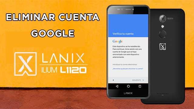 remover cuenta Google Lanix Ilium X710