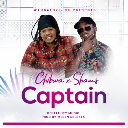 Download new Audio by Chibwa x Shams - Captain
