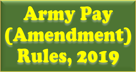 army-pay-amendment-rules-2019