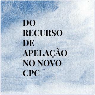 APELAÇÃO NO NOVO CÓDIGO DE PROCESSO CIVIL