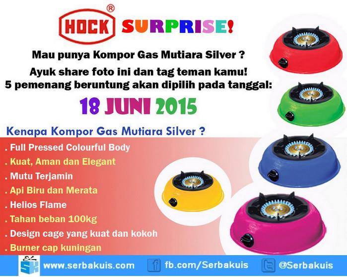 Kuis Hock Surprise Berhadiah 5 Kompor Gas Mutiara Silver