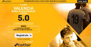 betfair supercuota 5 Valencia gana Las Palmas Liga 22 agosto
