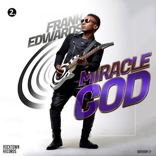 Miracle God Video by Frank Edwards