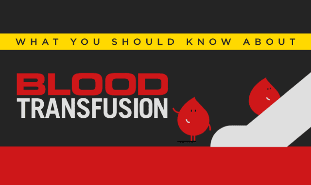 What You Should Know About Blood Transfusion