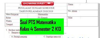 Soal PTS K13 SD Matematika Kelas 4 Semester 2