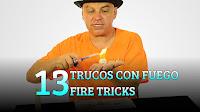 13 Trucos con fuego, MAGIA-CIENCIA, 13 Fire tricks