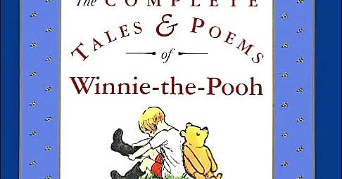 Complete Winnie The Pooh Ilrated Children S Treasury Read Aloud Dad