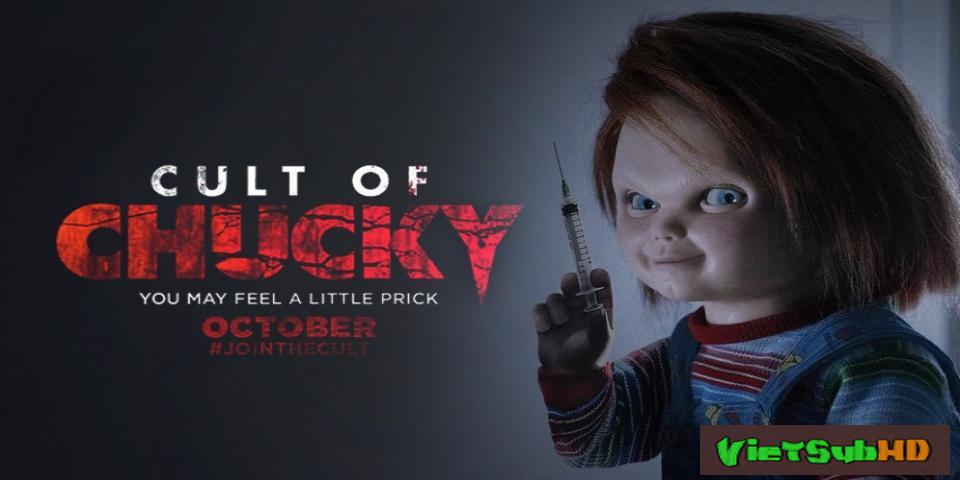 Phim Ma Búp Bê 7: Sự tôn sùng Chucky VietSub HD | Child's Play 7: Cult of Chucky 2017