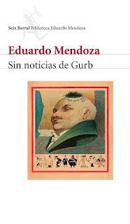 """""""Sin noticias de Gurb"""" - Eduardo Mendoza"""