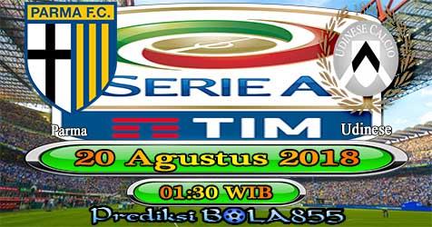 Prediksi Bola855 Parma vs Udinese 20 Agustus 2018