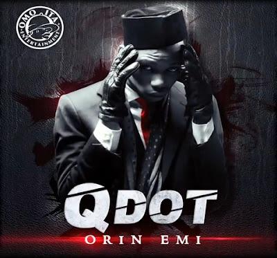 Q Dot - Alomo Meta (Orin Emi)
