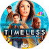 Timeless Season 2 Disc 3 Label Cover