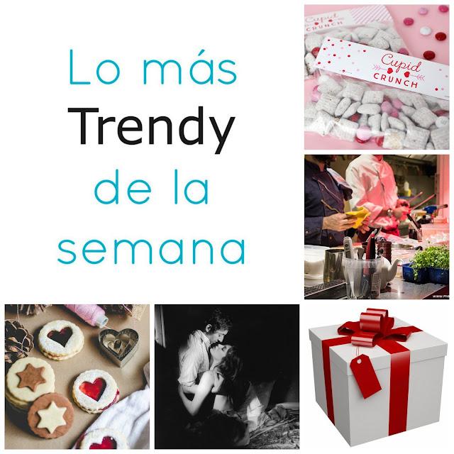 lo mas trendy semana San Valentin Febrero 14 planes ideas estilo recomendaciones regalos amor