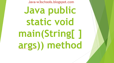 Java public static void main(String[ ] args)) method usage, Rules, Example, Interview Questions